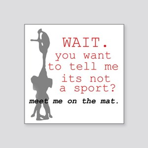 "Meet Me on the Mat Square Sticker 3"" x 3"""