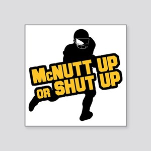 "mcnuttup Square Sticker 3"" x 3"""