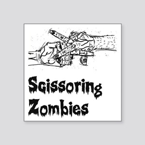 "Scissoring Zombies 2 Square Sticker 3"" x 3"""