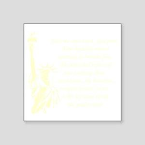 """Statue-of-Liberty-quote-(bl Square Sticker 3"""" x 3"""""""