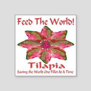 "Feed The World Tilapia Square Sticker 3"" x 3"""