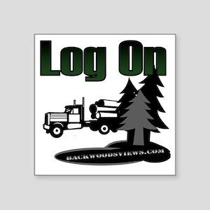 "LOG ON DESIGN SEMI AND TREE Square Sticker 3"" x 3"""