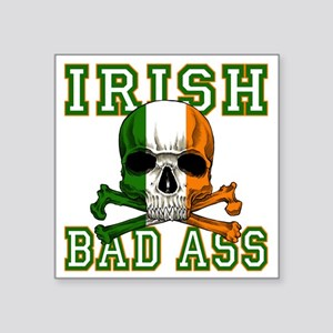 "irish bad ass Square Sticker 3"" x 3"""