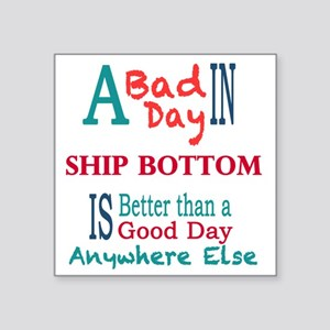 "Ship Bottom Square Sticker 3"" x 3"""