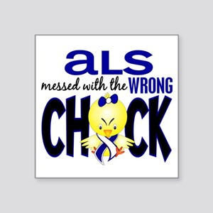 """ALS Messed With Wrong Chick Square Sticker 3"""" x 3"""""""