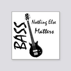 """nothing else matters Square Sticker 3"""" x 3"""""""