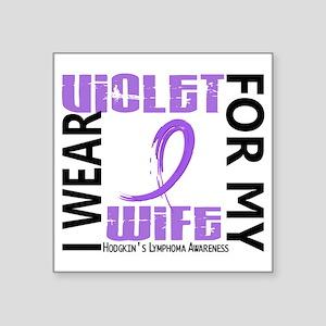 "D I Wear Violet Wife 46 Hod Square Sticker 3"" x 3"""