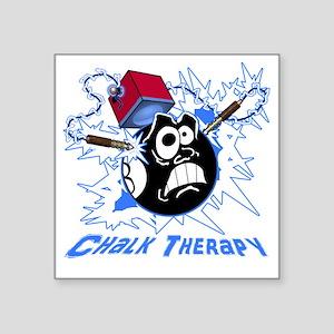 "Chalk Therapy (dark shirt) Square Sticker 3"" x 3"""