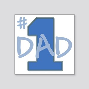 "# 1 Dad blue gray Square Sticker 3"" x 3"""