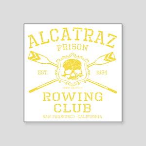 "Alcatraz Rowing club Square Sticker 3"" x 3"""