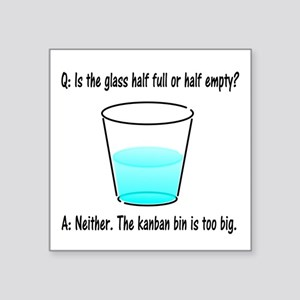 "Kanban Water Glass 2 Square Sticker 3"" x 3"""