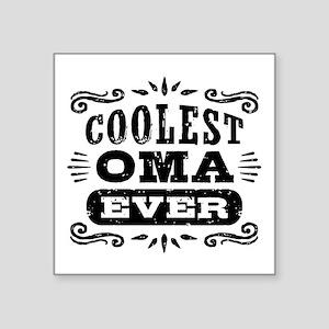 """Coolest Oma Ever Square Sticker 3"""" x 3"""""""