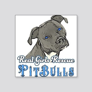 Real Girls Rescue Pitbulls Sticker
