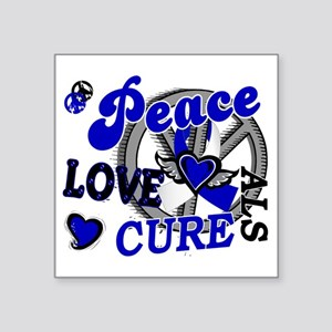 "D ALS Peace Love Cure 2 Square Sticker 3"" x 3"""