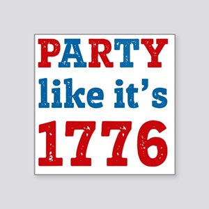 """Party Like It's 1776 Square Sticker 3"""" x 3"""""""