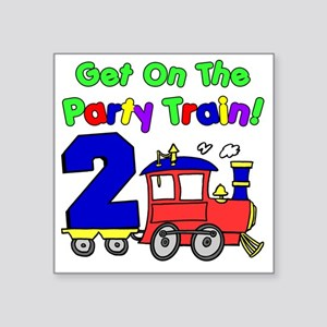 "Get On The Party Train 2 Ye Square Sticker 3"" x 3"""