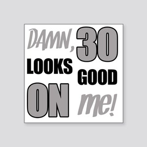 "Funny 30th Birthday (Damn) Square Sticker 3"" x 3"""