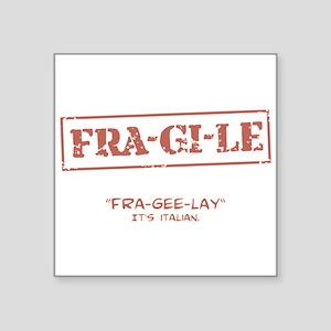 "FRA-GI-LE [A Christmas Story] Square Sticker 3"" x"