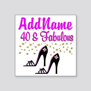 "GLAMOROUS 40TH Square Sticker 3"" x 3"""