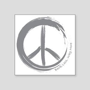 "PEACE Wag final Square Sticker 3"" x 3"""