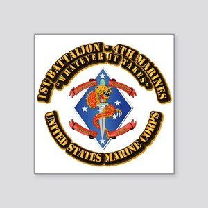 "1st Bn - 4th Marines with Text Square Sticker 3"" x"