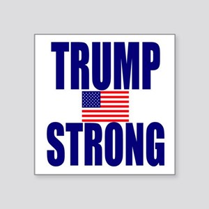 "Trump Strong Square Sticker 3"" x 3"""