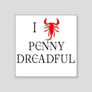 "I Love Penny Dreadful Square Sticker 3"" x 3"""