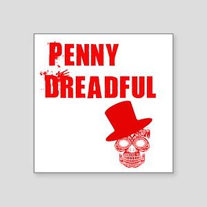 "penny dreadful top Square Sticker 3"" x 3"""