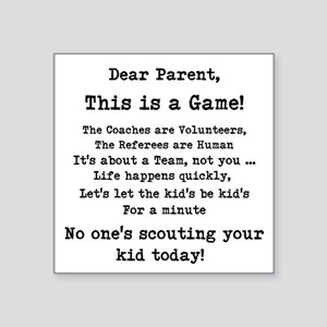 "Dear Parents Square Sticker 3"" x 3"""