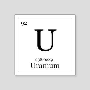 """Elements - 92 Uranium Square Sticker 3"""" x 3"""""""