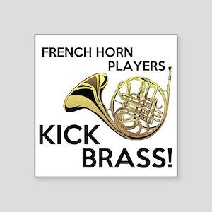Horn Players Kick Brass Sticker