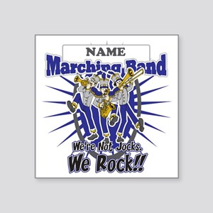 """Marching Band Rocks(Blue) Square Sticker 3"""" x 3"""""""