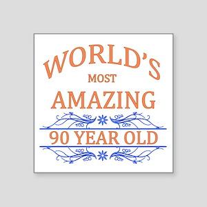 "World's Most Amazing 90 Yea Square Sticker 3"" x 3"""