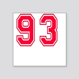 """93 year aged to perfection Square Sticker 3"""" x 3"""""""