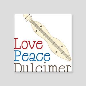 "Love Peace Dulcimer Square Sticker 3"" x 3"""
