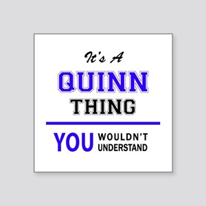 It's QUINN thing, you wouldn't understand Sticker