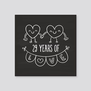"29th Anniversary Gift Chalk Square Sticker 3"" x 3"""