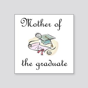 Mother of the graduate Sticker