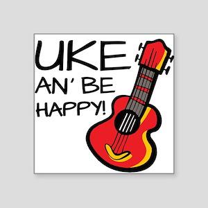 Uke an' be happy! Sticker