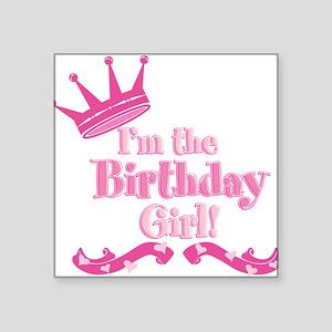 """Birthday Girl 2 Square Sticker 3"""" x 3"""""""