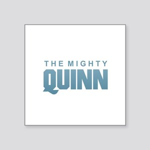 The Mighty Quinn Sticker