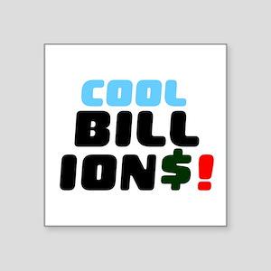 COOL BILLIONS! Sticker