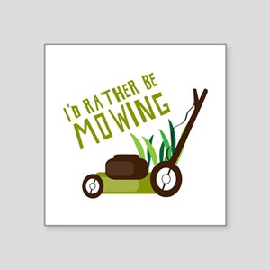 Rather be Mowing Sticker