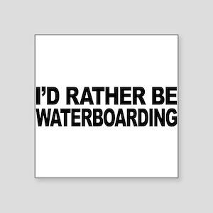"mssidratherbewaterboarding Square Sticker 3"" x"