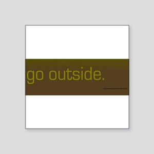 go out Sticker