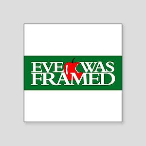 StickerBumper_EVEWASFRAMED04 Sticker
