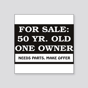 """For Sale 50 Year Old Birthd Square Sticker 3"""" x 3"""""""