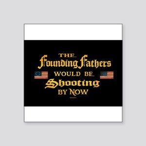 Founding Fathers Shooting Sticker