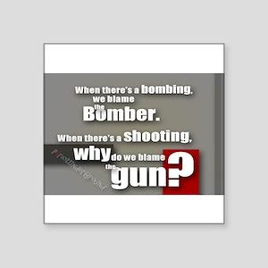 Blaming the gun? Sticker