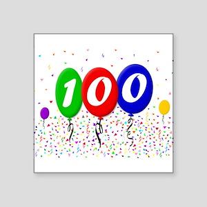 "100th Birthday Square Sticker 3"" x 3"""